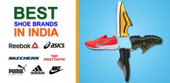 Best Shoe Brands in India That You Will Like Definitely