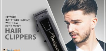 Best Hair Clipper For Men in India June 2020- Review & Features
