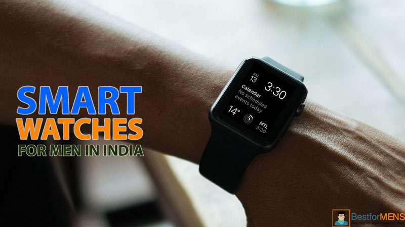 Best smart watches for men in India 2020